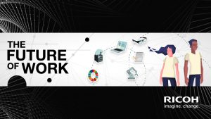 Ricoh_The Future of Work_workplace