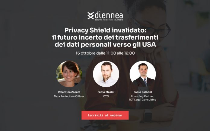 Webinar Diennea 'Privacy Shield invalidato - il futuro incerto dei trasferimenti dei dati personali verso gli USA'