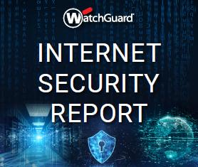 WatchGuard_Internet Security Report 2020